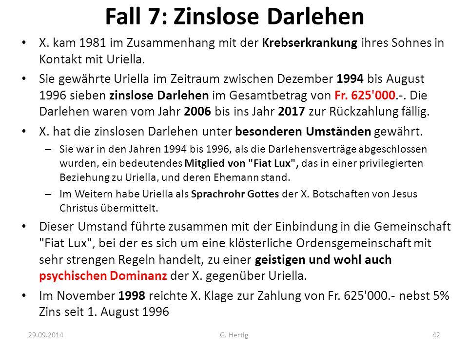 Fall 7: Zinslose Darlehen X.