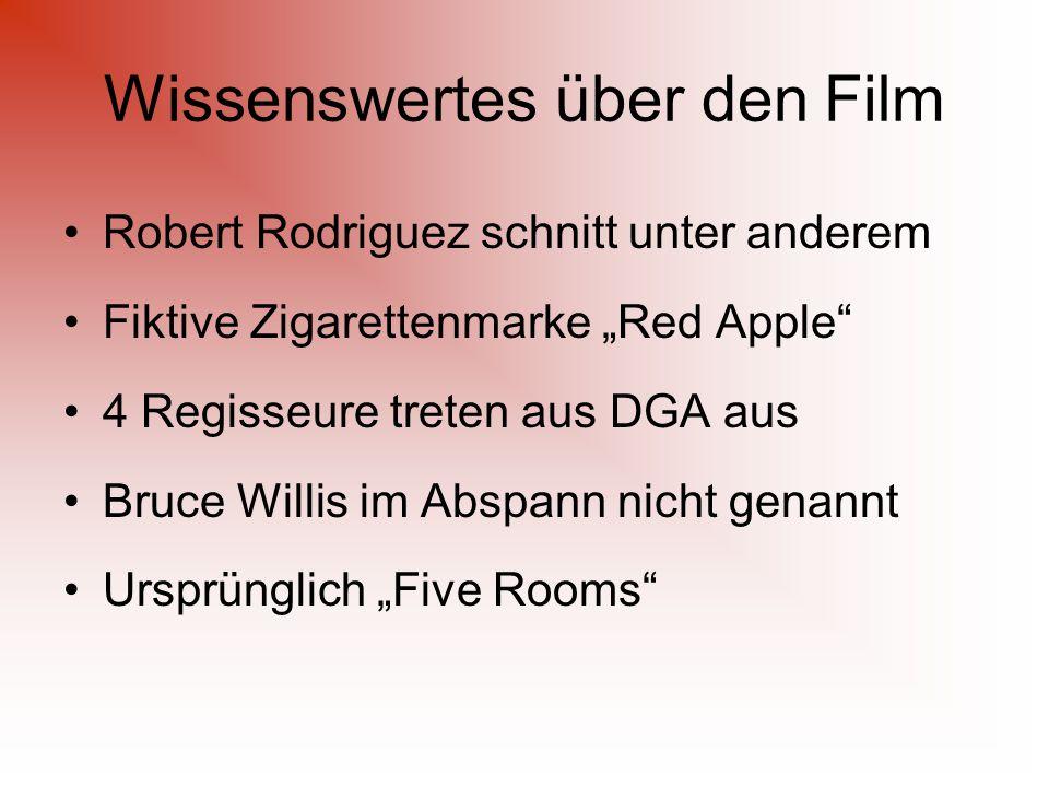 """Wissenswertes über den Film Robert Rodriguez schnitt unter anderem Fiktive Zigarettenmarke """"Red Apple 4 Regisseure treten aus DGA aus Bruce Willis im Abspann nicht genannt Ursprünglich """"Five Rooms"""