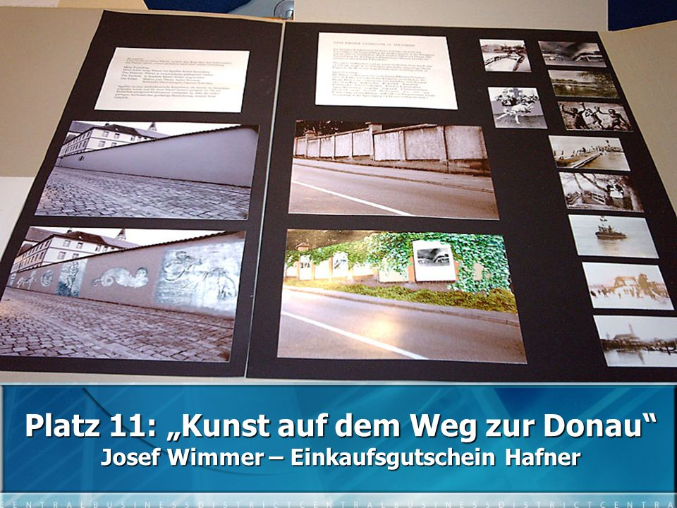 """Platz 11: """"Kunst auf dem Weg zur Donau Josef Wimmer – Einkaufsgutschein Hafner"""