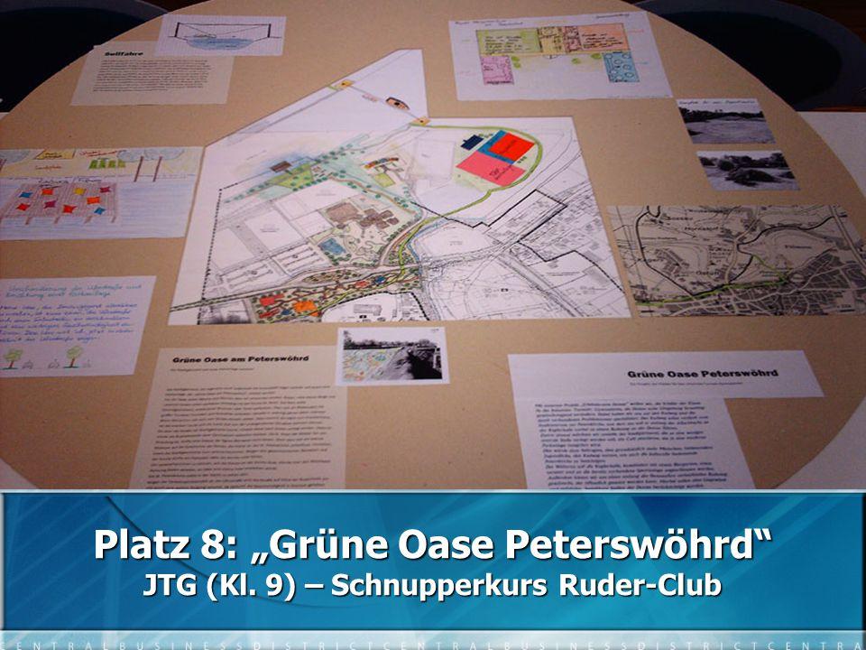 """Platz 8: """"Grüne Oase Peterswöhrd JTG (Kl. 9) – Schnupperkurs Ruder-Club"""