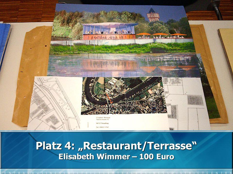 """Platz 4: """"Restaurant/Terrasse Elisabeth Wimmer – 100 Euro"""