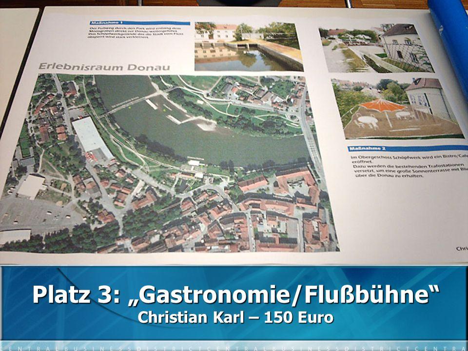 """Platz 3: """"Gastronomie/Flußbühne Christian Karl – 150 Euro"""