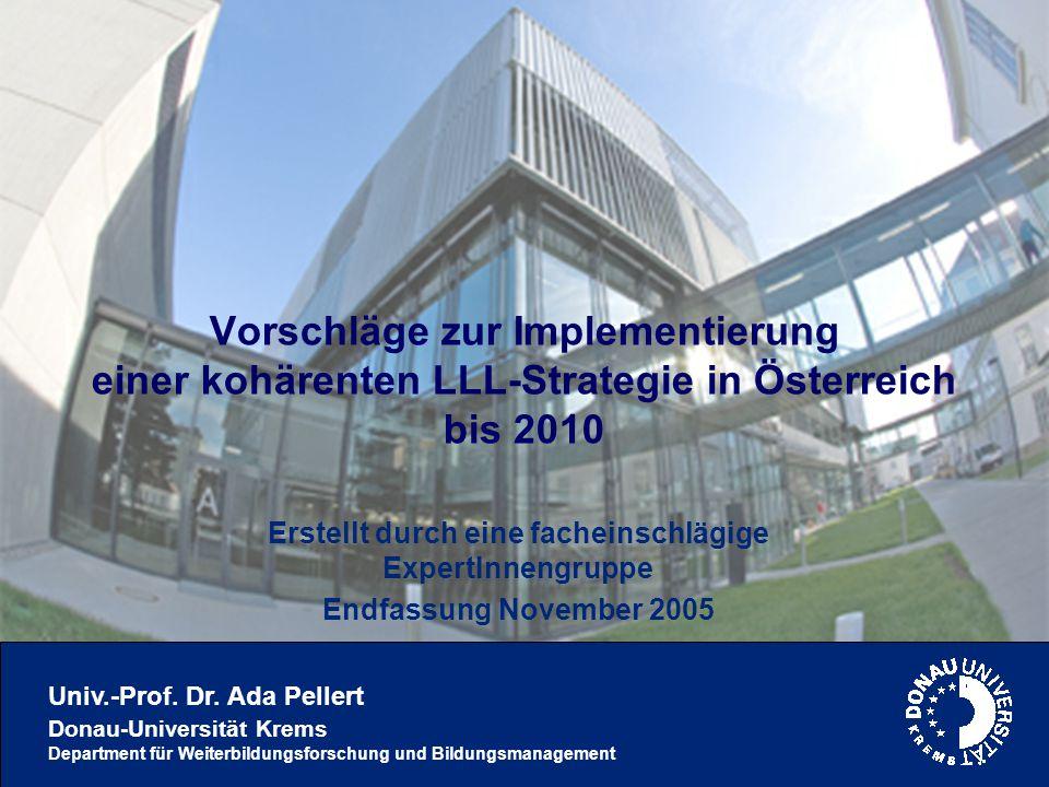 Univ.-Prof. Dr. Ada Pellert Donau-Universität Krems Department für Weiterbildungsforschung und Bildungsmanagement Vorschläge zur Implementierung einer