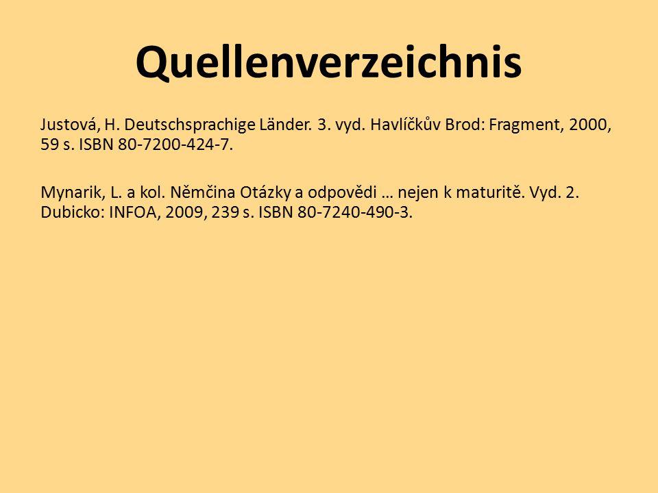 Quellenverzeichnis Justová, H.Deutschsprachige Länder.