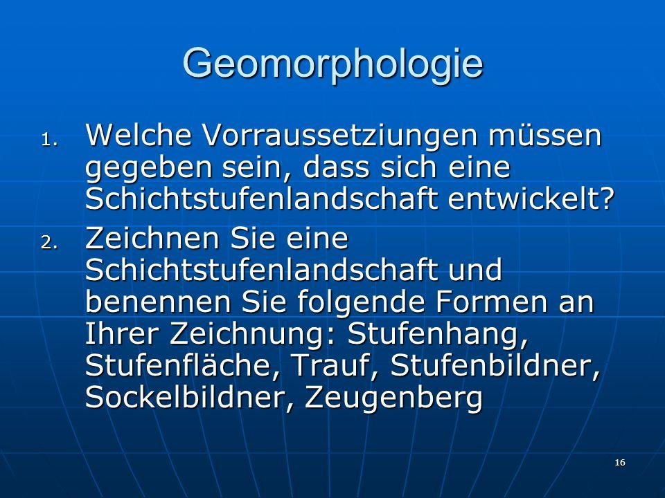 16 Geomorphologie 1.
