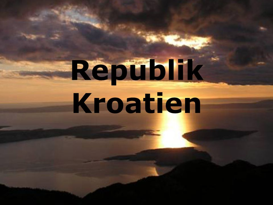 Etwas Über Kroatien Fläche : 56.592 km Einwohner : 4.495.904 Hauptstadt : Zagreb (960 000 Inwoners) Sprache : Kroatisch Staatform : Republik Staatsoberhaupt : Stjepan Mesić Währung: Kroatische Kuna (HRK) BIP : 6972 € € Unabhängigkeit : 25.Juni 1991.