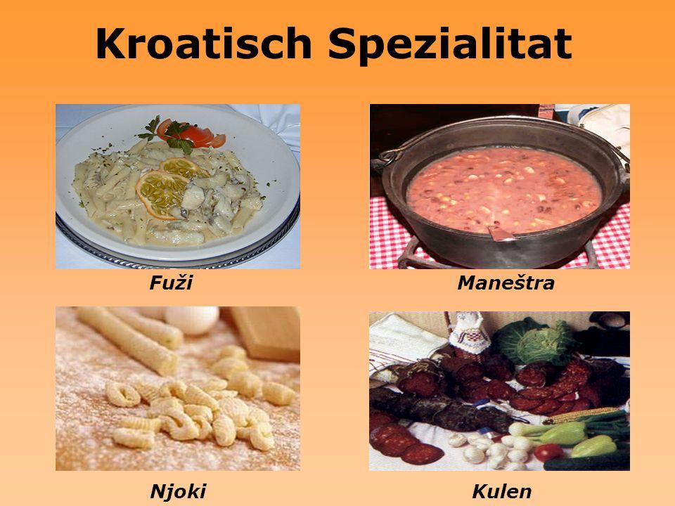 Kroatisch Spezialitat FužiManeštra NjokiKulen