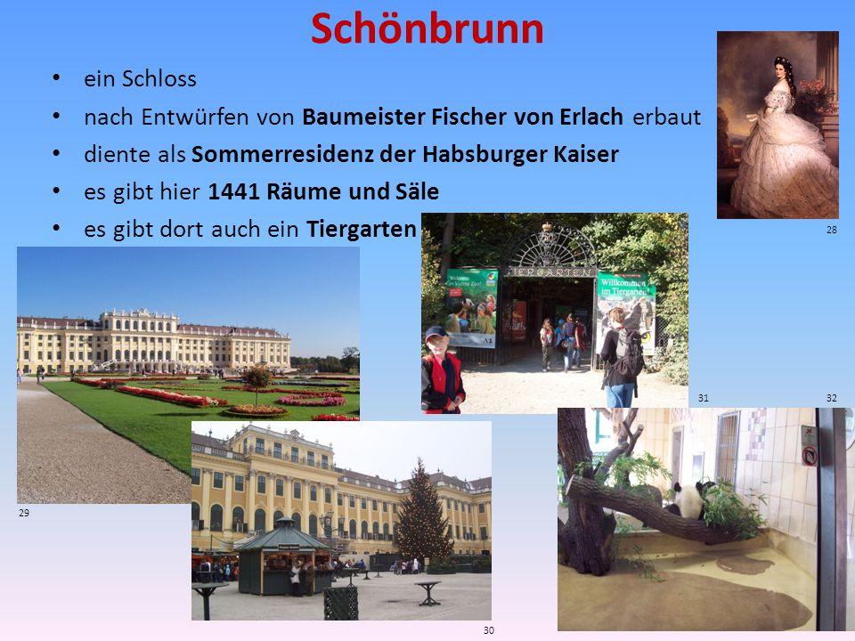Schönbrunn ein Schloss nach Entwürfen von Baumeister Fischer von Erlach erbaut diente als Sommerresidenz der Habsburger Kaiser es gibt hier 1441 Räume und Säle es gibt dort auch ein Tiergarten 28 29 30 3132