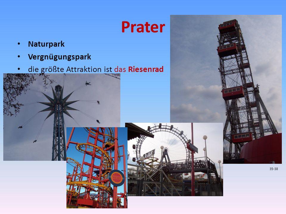Prater Naturpark Vergnügungspark die größte Attraktion ist das Riesenrad 35-38