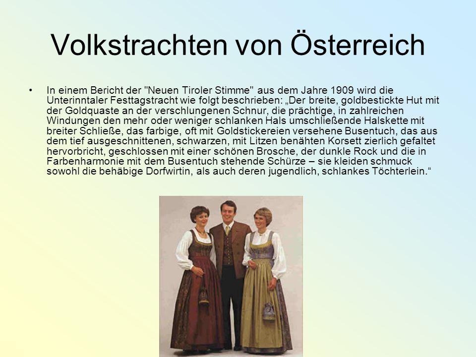 Volkstrachten von Österreich In einem Bericht der
