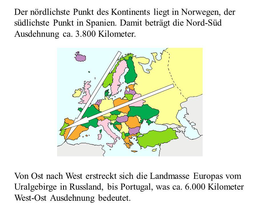 Der nördlichste Punkt des Kontinents liegt in Norwegen, der südlichste Punkt in Spanien.