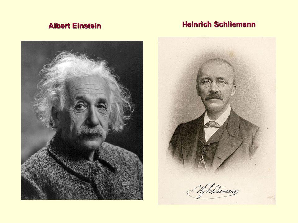 Albert Einstein Heinrich Schliemann
