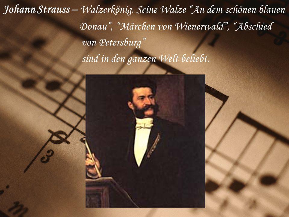 Johann Strauss – Walzerkönig.