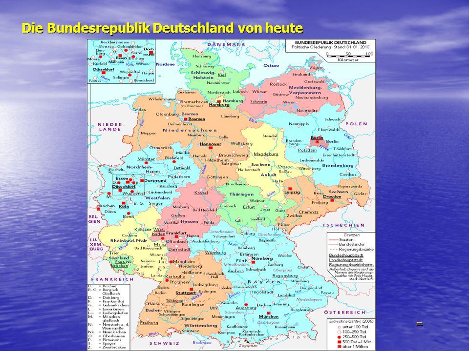 Die Bundesrepublik Deutschland von heute ←←←←