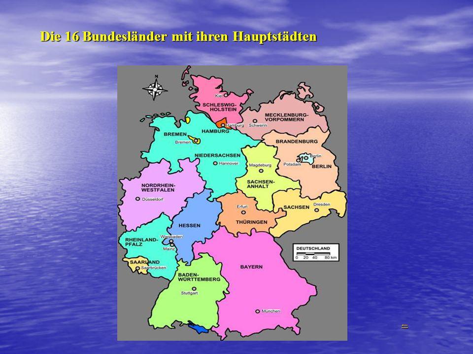 Die 16 Bundesländer mit ihren Hauptstädten ←←←←