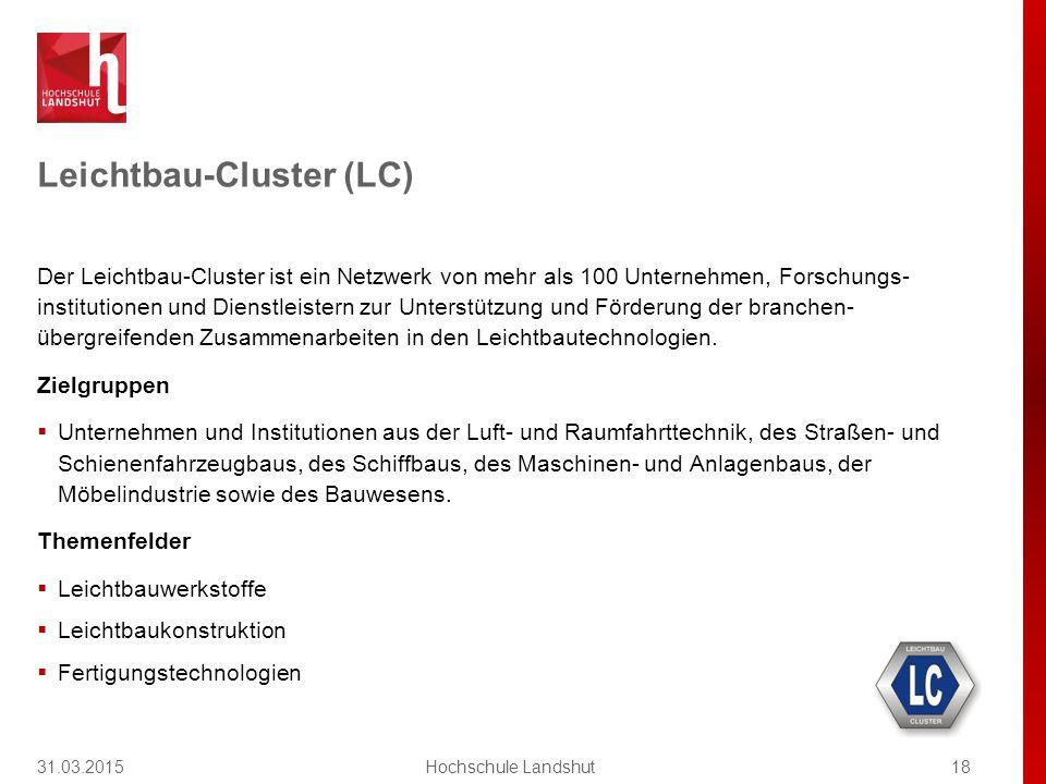 Leichtbau-Cluster (LC) Der Leichtbau-Cluster ist ein Netzwerk von mehr als 100 Unternehmen, Forschungs- institutionen und Dienstleistern zur Unterstützung und Förderung der branchen- übergreifenden Zusammenarbeiten in den Leichtbautechnologien.