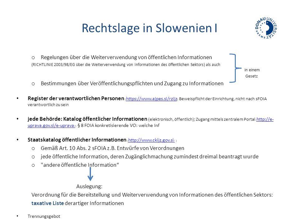 Rechtslage in Slowenien I o Regelungen über die Weiterverwendung von öffentlichen Informationen (RICHTLINIE 2003/98/EG über die Weiterverwendung von I