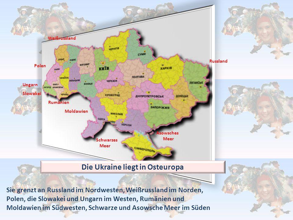 Die Ukraine liegt in Osteuropa Sie grenzt an Russland im Nordwesten, Weißrussland im Norden, Polen, die Slowakei und Ungarn im Westen, Rumänien und Mo
