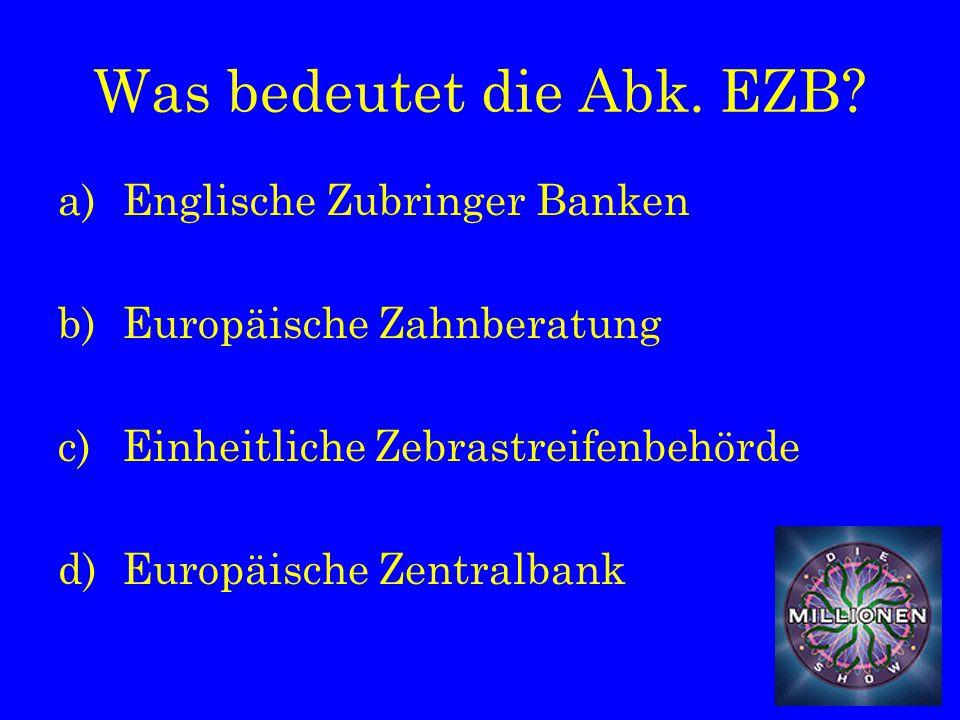 Was bedeutet die Abk. EZB.