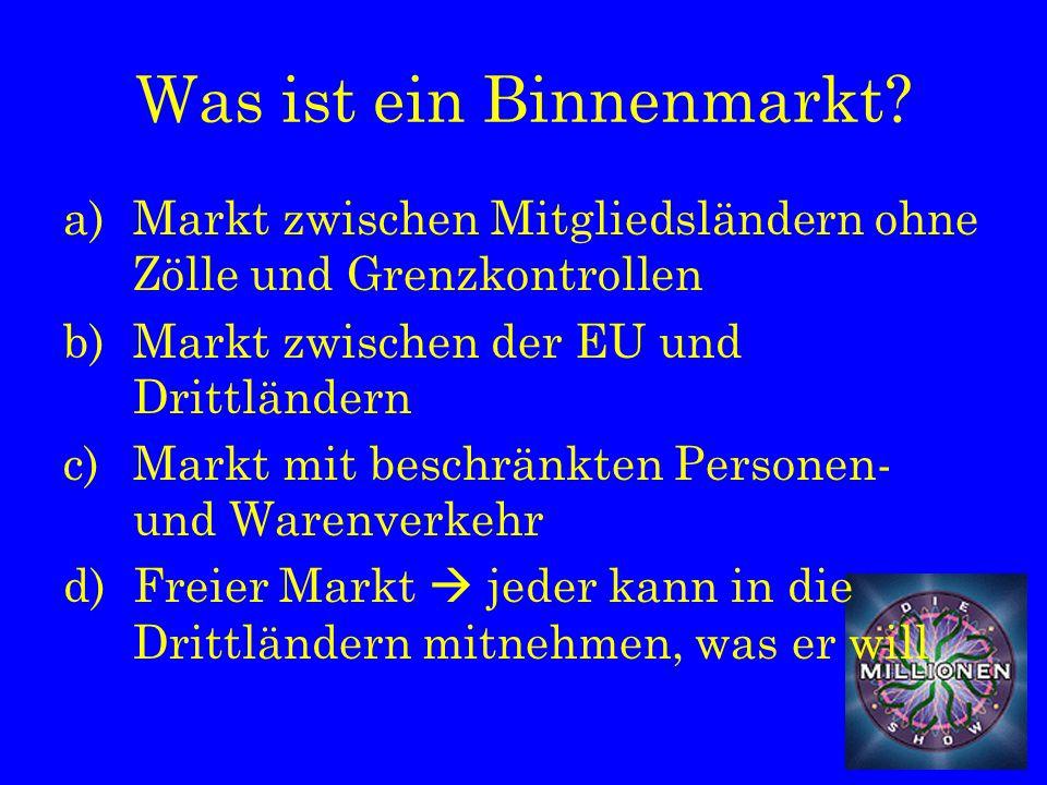 Was ist ein Binnenmarkt.