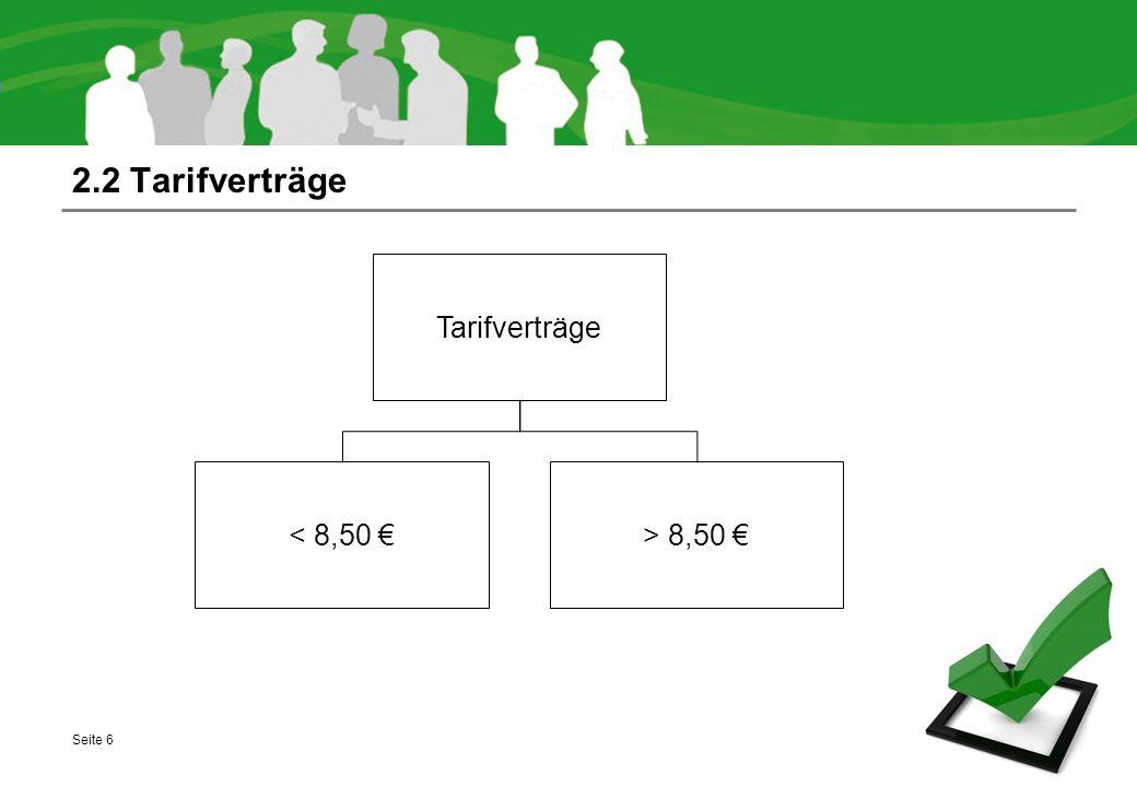 2.2 Tarifverträge Seite 6 Tarifverträge < 8,50 €> 8,50 €