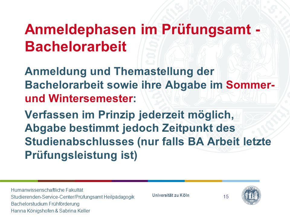 Anmeldephasen im Prüfungsamt - Bachelorarbeit Anmeldung und Themastellung der Bachelorarbeit sowie ihre Abgabe im Sommer- und Wintersemester: Verfasse