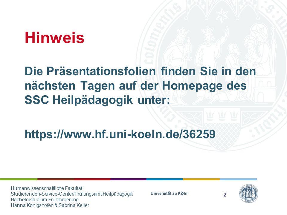 Hinweis Die Präsentationsfolien finden Sie in den nächsten Tagen auf der Homepage des SSC Heilpädagogik unter: https://www.hf.uni-koeln.de/36259 Unive