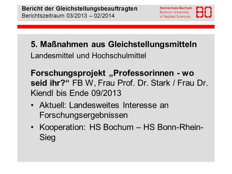 Bericht der Gleichstellungsbeauftragten Berichtszeitraum 03/2013 – 02/2014 6.