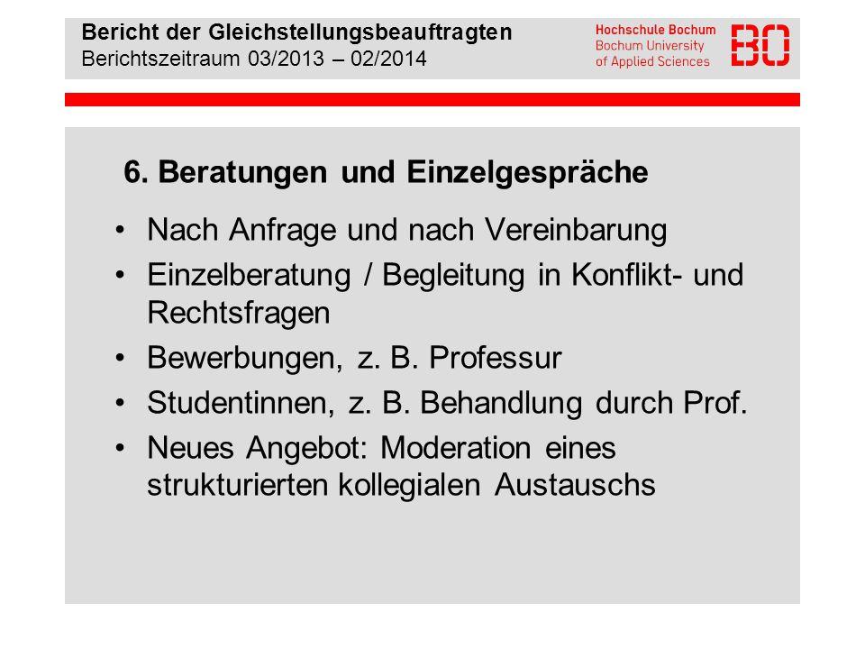 Bericht der Gleichstellungsbeauftragten Berichtszeitraum 03/2013 – 02/2014 7.