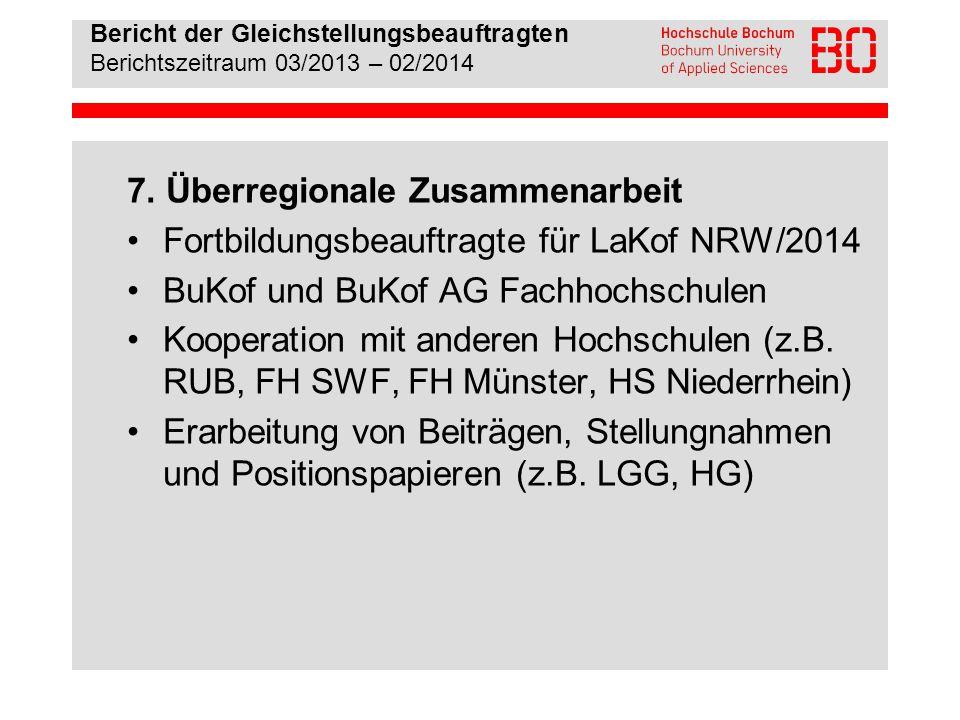 Bericht der Gleichstellungsbeauftragten Berichtszeitraum 03/2013 – 02/2014 8.