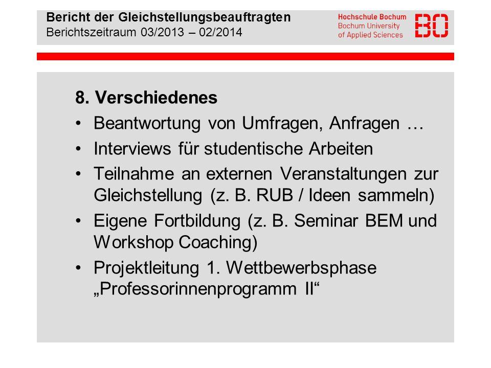 Bericht der Gleichstellungsbeauftragten Berichtszeitraum 03/2013 – 02/2014 Zusammenfassung: Aufgaben und Aktivitäten 1.
