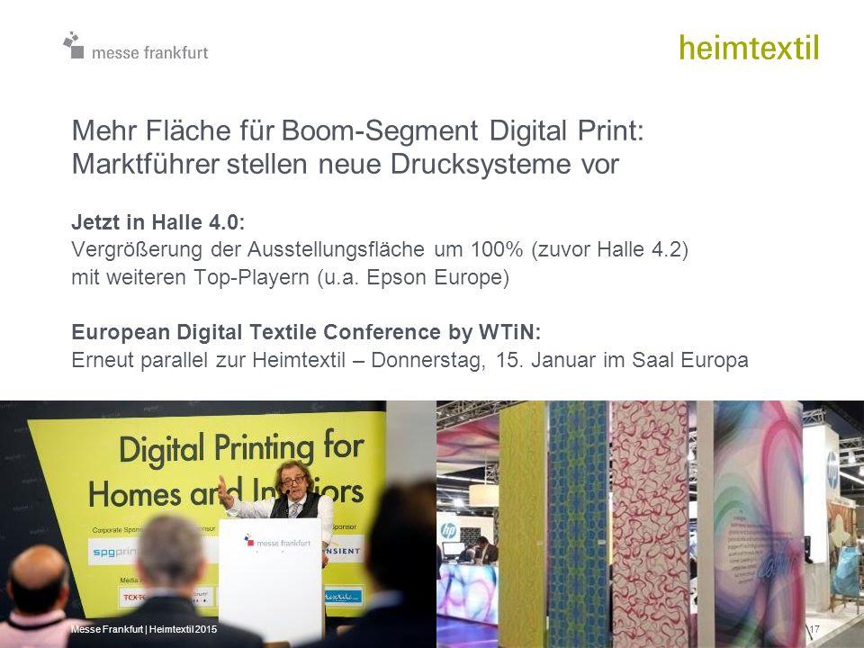 Jetzt in Halle 4.0: Vergrößerung der Ausstellungsfläche um 100% (zuvor Halle 4.2) mit weiteren Top-Playern (u.a. Epson Europe) European Digital Textil