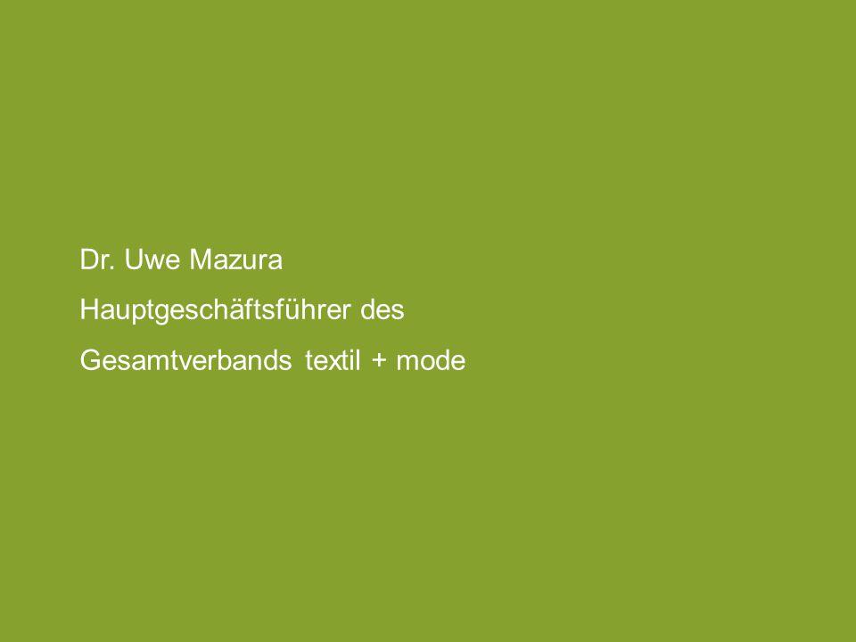 Dr. Uwe Mazura Hauptgeschäftsführer des Gesamtverbands textil + mode