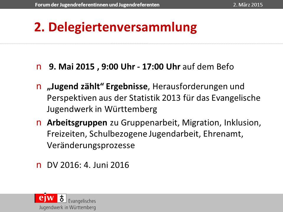 """Forum der Jugendreferentinnen und Jugendreferenten2. März 2015 n 9. Mai 2015, 9:00 Uhr - 17:00 Uhr auf dem Befo n""""Jugend zählt"""" Ergebnisse, Herausford"""