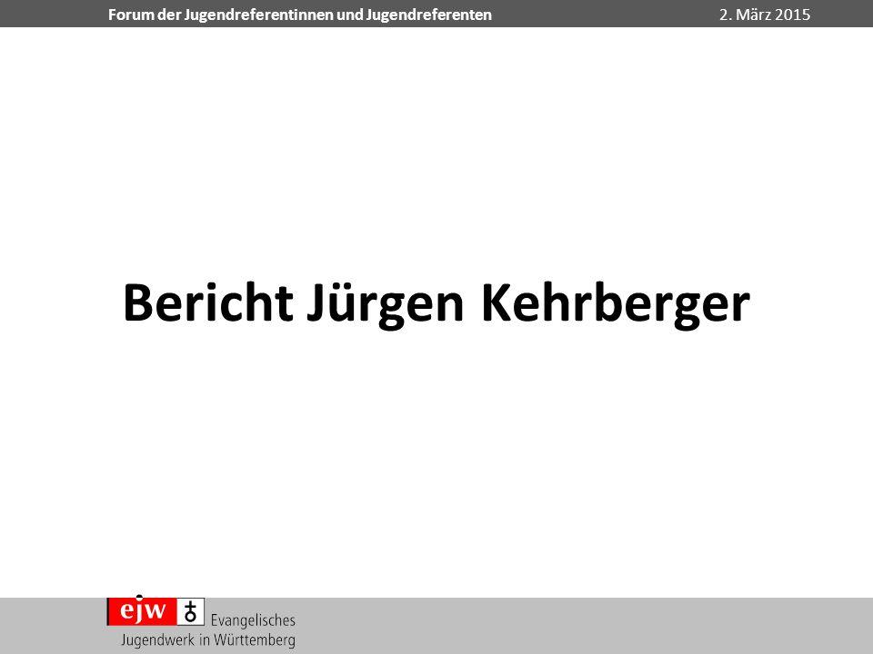 Bericht Jürgen Kehrberger
