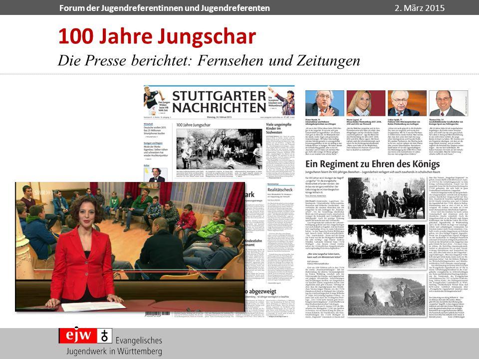 Forum der Jugendreferentinnen und Jugendreferenten2. März 2015 100 Jahre Jungschar Die Presse berichtet: Fernsehen und Zeitungen