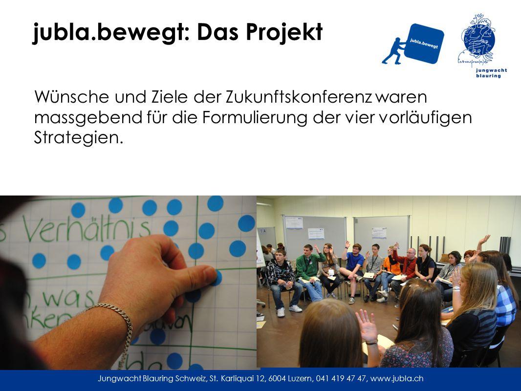jubla.bewegt: Das Projekt Wünsche und Ziele der Zukunftskonferenz waren massgebend für die Formulierung der vier vorläufigen Strategien.