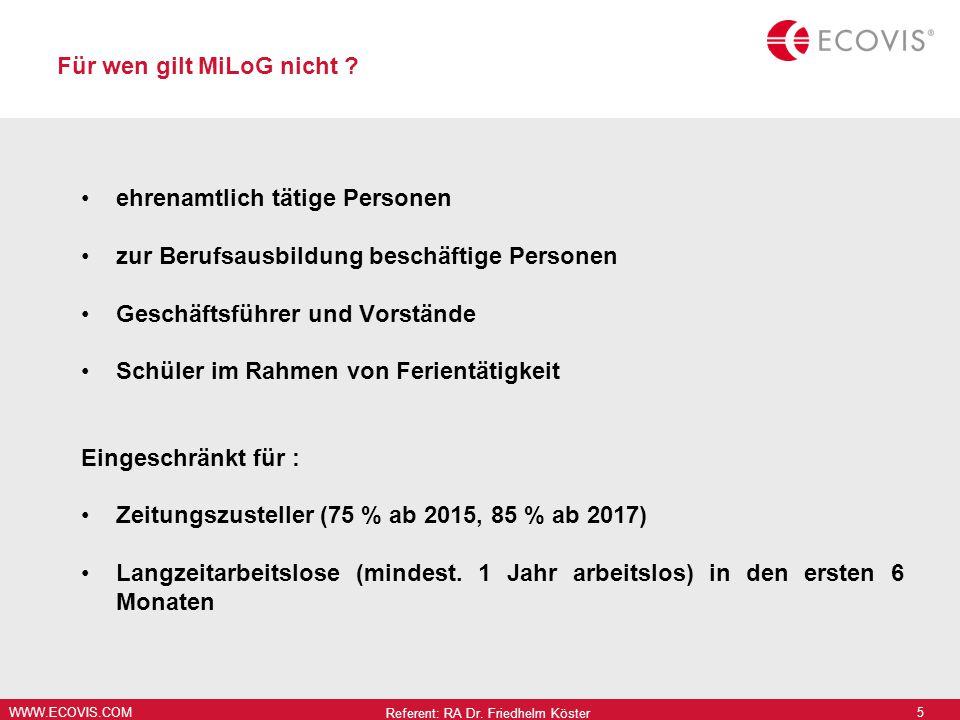 WWW.ECOVIS.COM Für wen gilt MiLoG nicht .