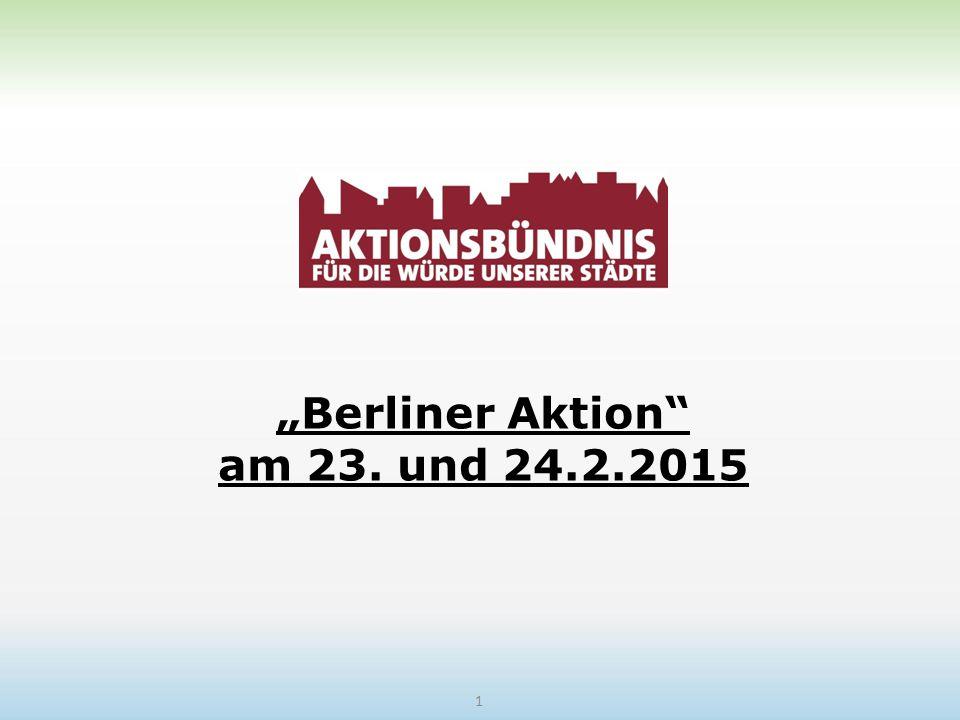 """""""Berliner Aktion"""" am 23. und 24.2.2015 1"""