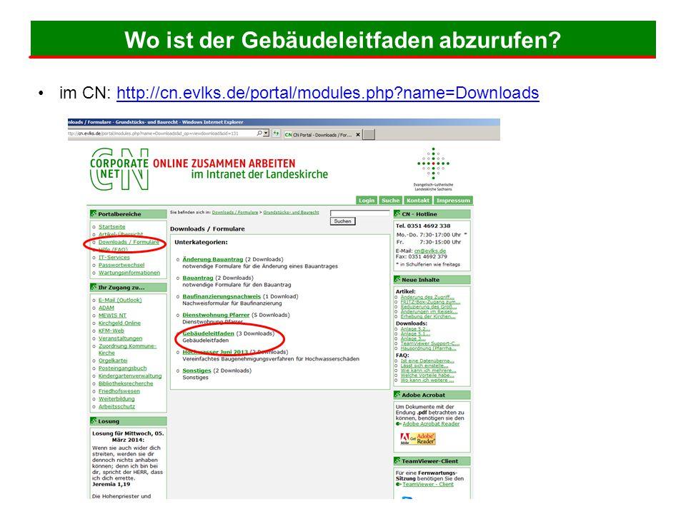 Wo ist der Gebäudeleitfaden abzurufen? 31 im CN: http://cn.evlks.de/portal/modules.php?name=Downloadshttp://cn.evlks.de/portal/modules.php?name=Downlo