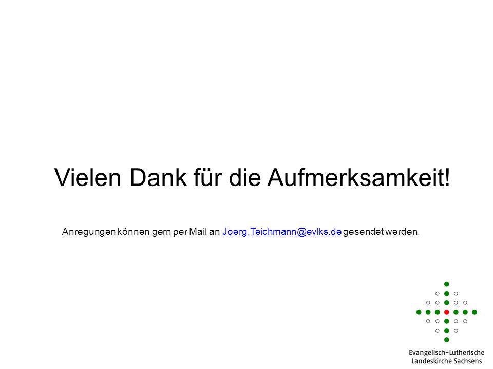 Vielen Dank für die Aufmerksamkeit! 49 Anregungen können gern per Mail an Joerg.Teichmann@evlks.de gesendet werden.Joerg.Teichmann@evlks.de