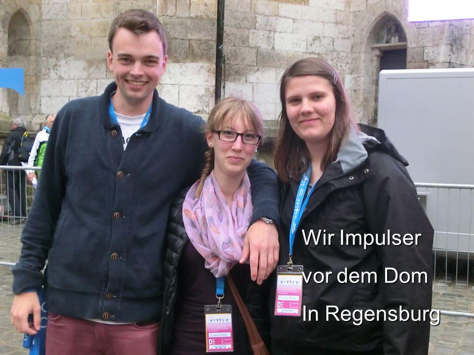 Wir Impulser vor dem Dom In Regensburg