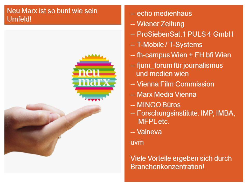 -- echo medienhaus -- Wiener Zeitung -- ProSiebenSat.1 PULS 4 GmbH -- T-Mobile / T-Systems -- fh-campus Wien + FH bfi Wien -- fjum_forum für journalis
