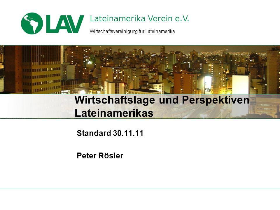 Standard LA 30.11.11 Wesen der deutsch-lateinamerikanischen Wirtschaftsbeziehungen Der Lateinamerika-Export war 2010 nur mit 2,9 % an den deutschen Gesamtexporten beteiligt.