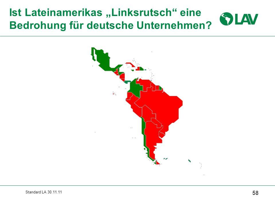 """Standard LA 30.11.11 Ist Lateinamerikas """"Linksrutsch"""" eine Bedrohung für deutsche Unternehmen? 58"""