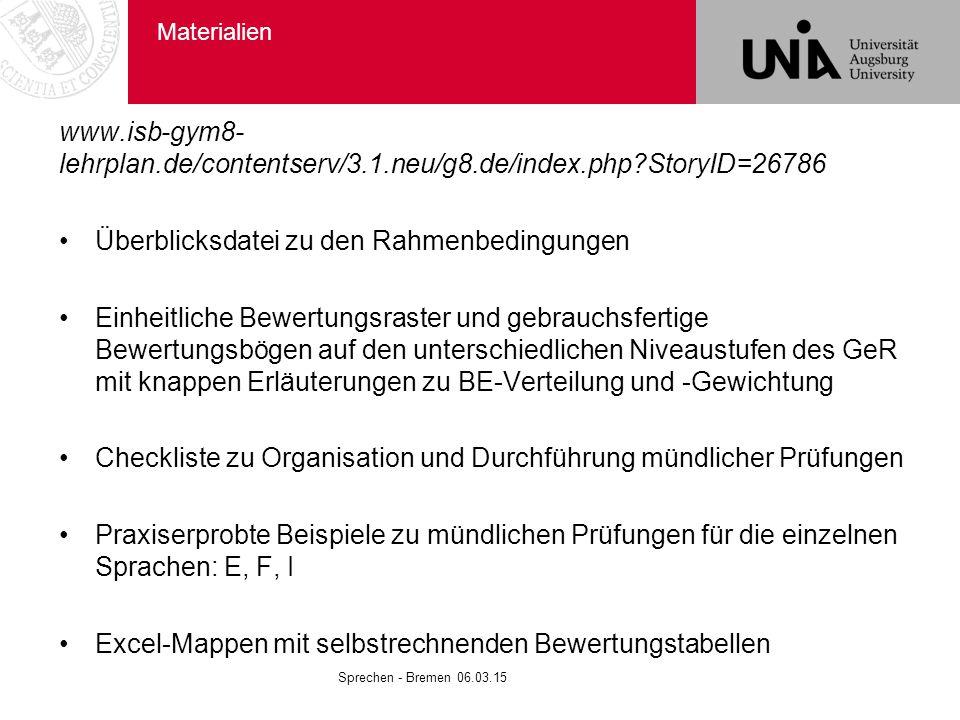 Materialien www.isb-gym8- lehrplan.de/contentserv/3.1.neu/g8.de/index.php?StoryID=26786 Überblicksdatei zu den Rahmenbedingungen Einheitliche Bewertun