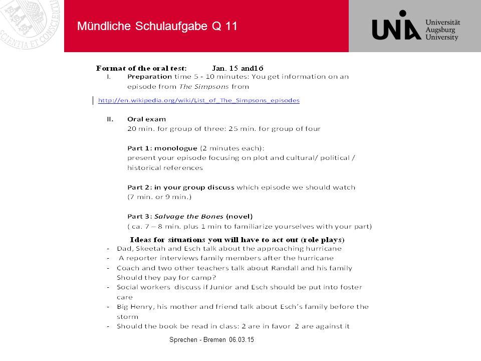 Mündliche Schulaufgabe Q 11 Sprechen - Bremen 06.03.15