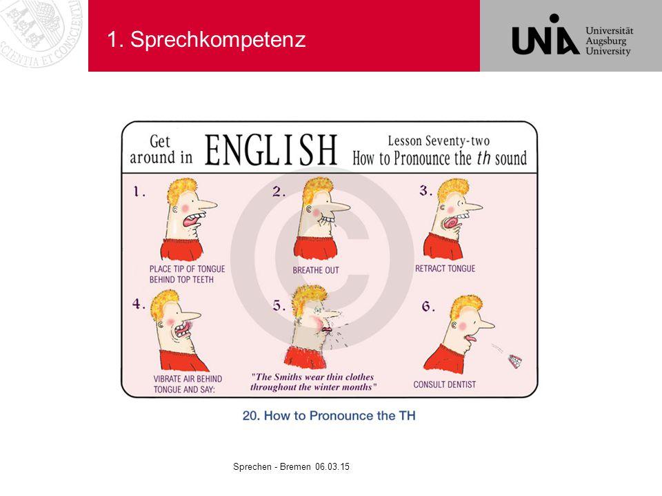 1. Sprechkompetenz Sprechen - Bremen 06.03.15