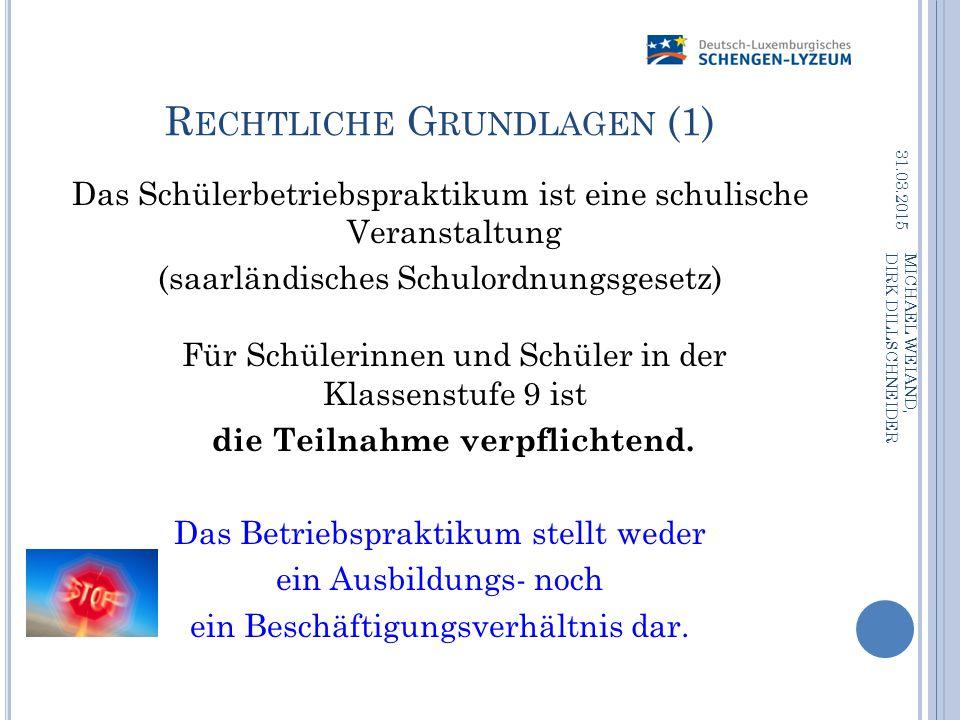 LIEU DE STAGE 31.03.2015 MICHAEL WEIAND, DIRK DILLSCHNEIDER Le stage en entreprise peut avoir lieu en France, au Luxembourg et en Allemagne (dans un rayon de 50 km autour de l'école)