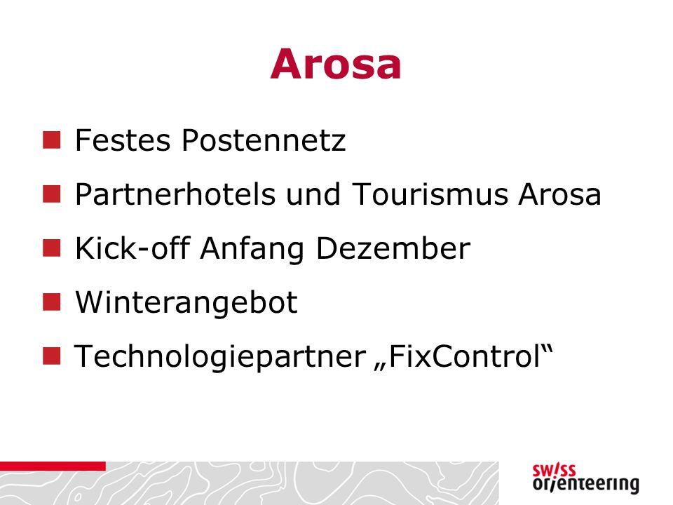 """Arosa Festes Postennetz Partnerhotels und Tourismus Arosa Kick-off Anfang Dezember Winterangebot Technologiepartner """"FixControl"""